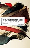 Building Better Britains?: Settler Societies in the British World, 1783-1920
