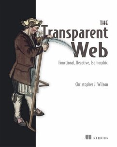The Transparent Web: Functional, Reactive, Isom...