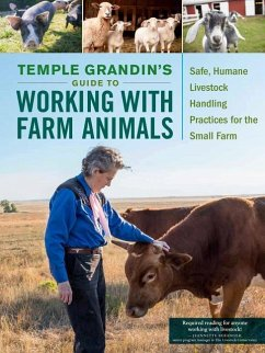 Temple Grandins Guide to Working with Farm Animals