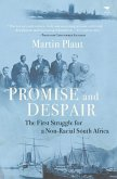 Promise and despair