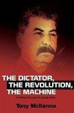 Dictator, the Revolution, the Machine