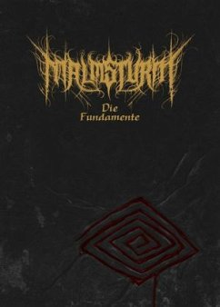 Malmsturm - Die Fundamente