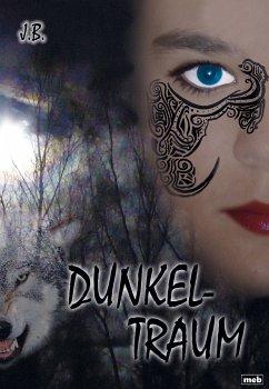 Dunkeltraum (eBook, ePUB) - Jamila Butz