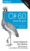 C# 6.0 – kurz & gut (eBook, ePUB)
