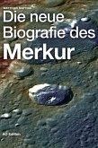 Die neue Biografie des Merkur (eBook, ePUB)