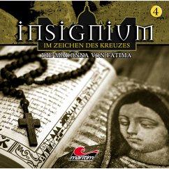 Insignium - Im Zeichen des Kreuzes, Folge 4: Die Madonna von Fátima (MP3-Download)