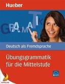 Übungsgrammatik für die Mittelstufe (eBook, PDF)