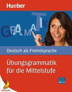 Übungsgrammatik für die Mittelstufe (eBook, PDF) - Hering, Axel; Matussek, Magdalena; Perlmann-Balme, Michaela