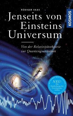 Jenseits von Einsteins Universum (eBook, ePUB) - Vaas, Rüdiger