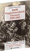 BMW Flugmotorenfabrik Eisenach 1939-1945