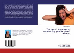 The role of language in perpetuating gender based violence