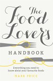 The Food Lover's Handbook (eBook, ePUB)