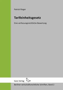 Tarifeinheitsgesetz - Rieger, Patrick