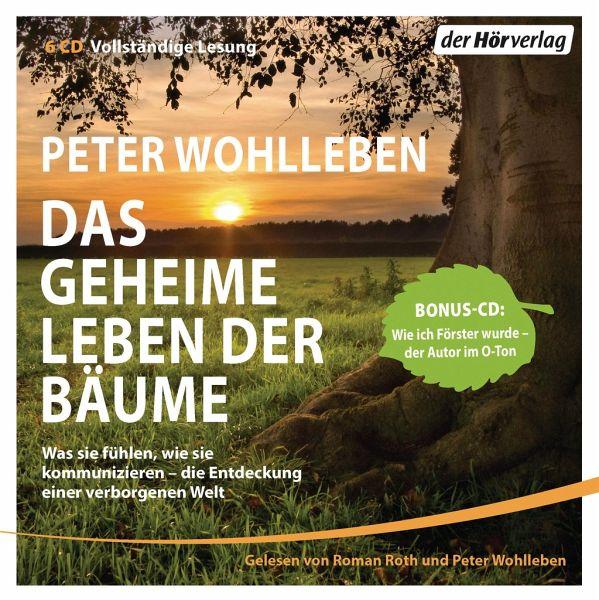 Das geheime Leben der Bäume, 6 Audio-CDs - Wohlleben, Peter