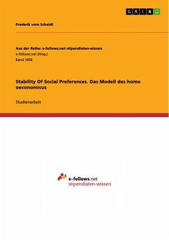 Stability Of Social Preferences. Das Modell des homo oeconomicus