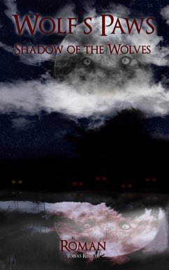 Wolf´s Paws - Shadow of the Wolves (eBook, ePUB)