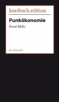 Punkökonomie - Mohr, Ernst