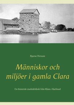 Människor och miljöer i gamla Clara (eBook, ePUB)