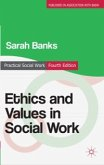 Ethics and Values in Social Work (eBook, ePUB)