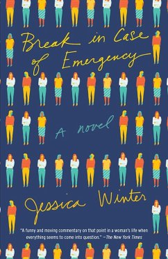 Break in Case of Emergency (eBook, ePUB) - Winter, Jessica
