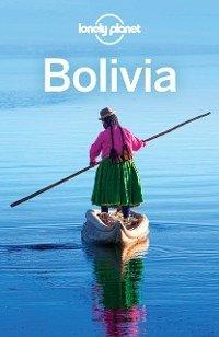 Lonely Planet Bolivia (eBook, ePUB)