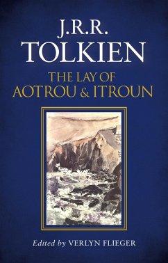The Lay of Aotrou and Itroun (eBook, ePUB) - Tolkien, J. R. R.