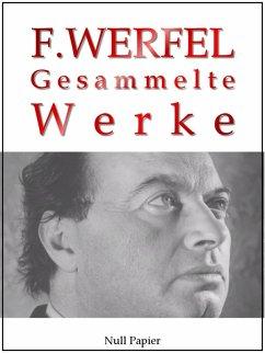 Franz Werfel - Gesammelte Werke - Romane, Lyrik...