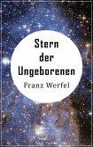 Stern der Ungeborenen (eBook, PDF)