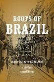 Roots of Brazil (eBook, ePUB)