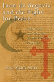 Juan de Segovia and the Fight for Peace (eBook, ePUB)