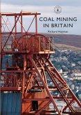Coal Mining in Britain (eBook, ePUB)