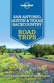 Lonely Planet San Antonio, Austin & Texas Backcountry Road Trips (eBook, ePUB)