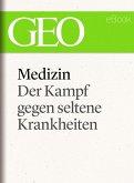 Medizin: Der Kampf gegen seltene Krankheiten (GEO eBook Single) (eBook, ePUB)