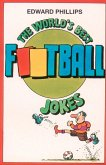 The World's Best Football Jokes (eBook, ePUB)