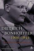 Dietrich Bonhoeffer 1906-1945 (eBook, ePUB)