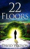 22 Floors (eBook, ePUB)