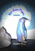 Mein blauer Pinguin