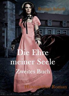 Die Ehre meiner Seele (eBook, ePUB) - Sabeth, Bridget