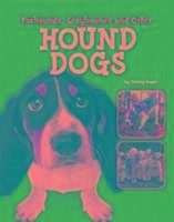 Foxhounds, Greyhounds and Other Hound Dogs - Gagne, Tammy