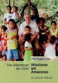 Missionar am Amazonas
