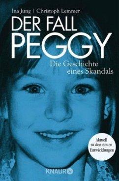 Der Fall Peggy - Jung, Ina; Lemmer, Christoph