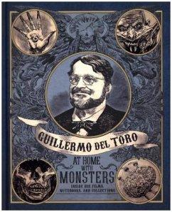 Guilermo del Toro at Home with Monsters - Del Toro, Guillermo