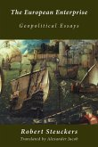The European Enterprise: Geopolitical Essays