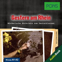 PONS Hörkrimi Deutsch: Gestern am Rhein (MP3-Download) - Slocum, Emily