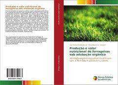 Produção e valor nutricional de forrageiras sob adubação orgânica - Oliveira Bicca, Ana Maria; A. Morselli, Tânia Beatriz