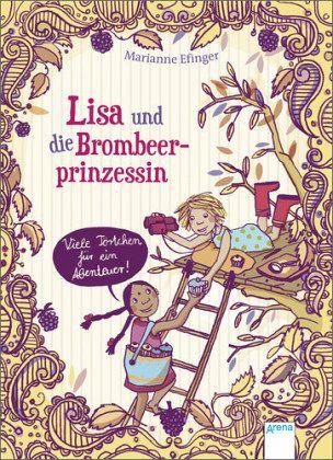 Buch-Reihe Lisa und die Brombeerprinzessin von Marianne Efinger