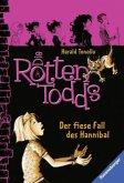 Der fiese Fall des Hannibal / Die Rottentodds Bd.2 (Mängelexemplar)