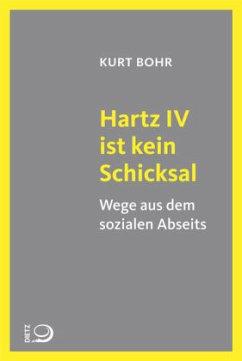 Hartz IV ist kein Schicksal (Mängelexemplar) - Bohr, Kurt; Gräbner, Dieter