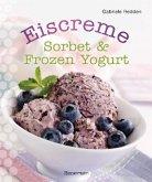 Eiscreme, Sorbet & Frozen Yogurt (Mängelexemplar)
