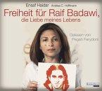 Freiheit für Raif Badawi, die Liebe meines Lebens, 6 Audio-CDs (Mängelexemplar)